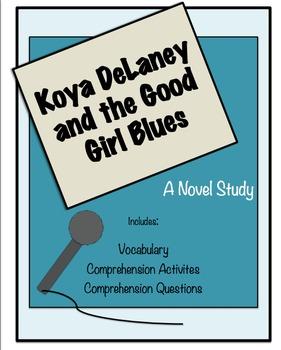 Koya DeLaney and the Good Girl Blues Novel Study