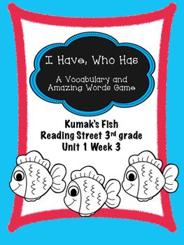 Kumak's Fish game I Have, Who Has  Reading Street 3rd grade