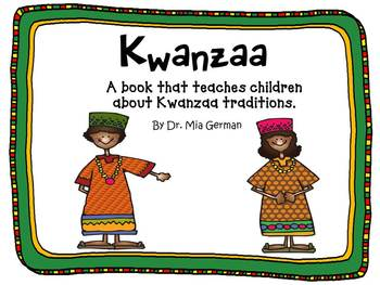 Kwanzaa (A book that teaches kids about Kwanzaa)