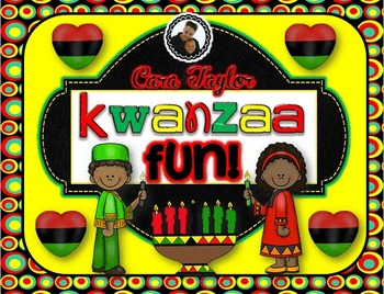 Kwanzaa Fun ~ A Nonfiction Unit for Young Learners (Black