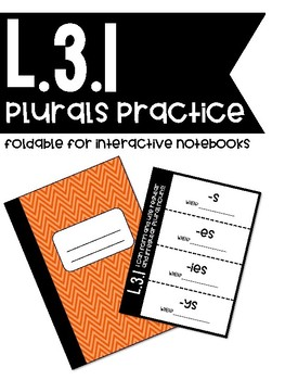 L.3.1 - Plural Endings Foldable for Interactive Notebooks