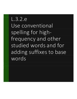 L.3.2.e Use conventional spelling for high-frequency and o