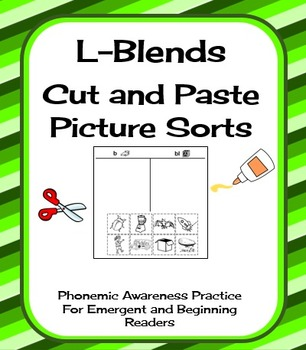 L-Blends Cut and Paste Picture Sorts--Phonics / Phonemic A