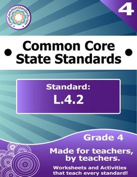 L.4.2 Fourth Grade Common Core Bundle - Worksheet, Activit