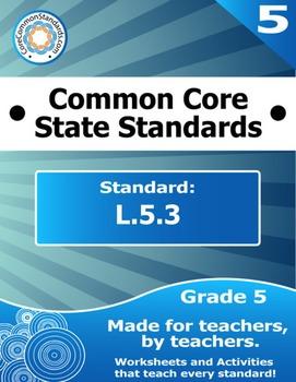 L.5.3 Fifth Grade Common Core Bundle - Worksheet, Activity
