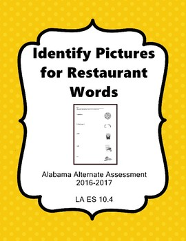 LA 10.4 Read Restaurant Words Alabama Alternate Assessment