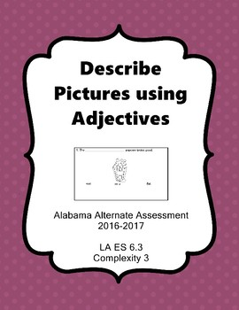 LA 6.3 Comp. 3 Describe Pictures Using Adjectives Extended