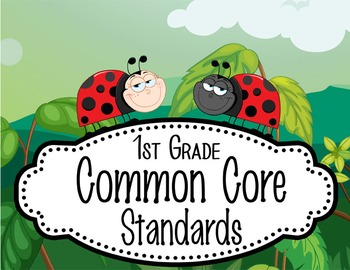 "LADY BUGS - 1st Grade Common Core Standards ""I CAN"" format"