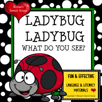 LADYBUG LADYBUG WHAT DO YOU SEE  SPRING AAC/PECS Early Rea