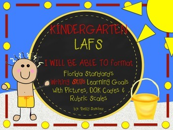 LAFS I WILL BE ABLE TO format Kindergarten WRITING Learnin