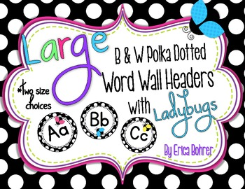 Black & White Polka Dot with Ladybugs Word Wall Headers {T