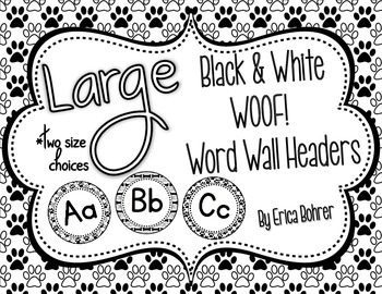 Black and White WOOF! Word Wall Headers {Two Size Choices}