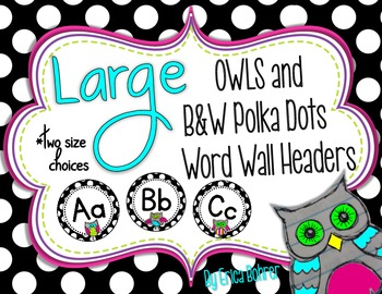 Owl and B&W Polka Dots Word Wall Headers {Two Size Choices}