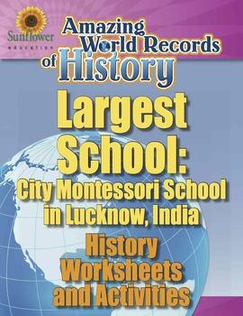 LARGEST SCHOOL: CITY MONTESSORI SCHOOL, INDIA—History Work