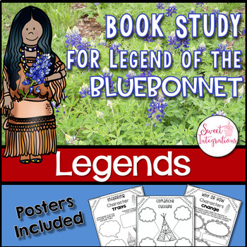 LEGEND OF THE BLUEBONNET - Book Study With Posters, and Wi