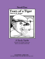 Tears of a Tiger: A Novel-Ties Study Guide