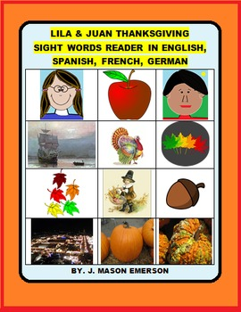 LILA & JUAN THANKSGIVING  SIGHT WORDS READER IN ENGLISH, S
