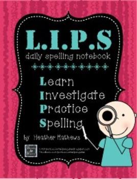 L.I.P.S - Learn, Investigate, and Practice Spelling Daily