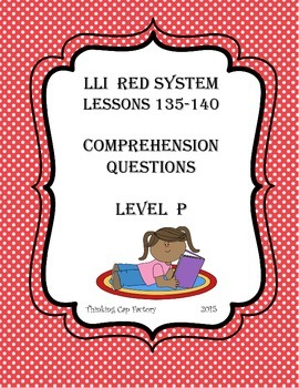 LLI RED System Comprehension Questions for Lessons 135-140