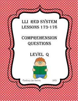 LLI RED System Comprehension Questions for Lessons 173-178