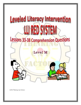 LLI RED System Comprehension Questions for Lessons 33-38