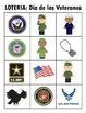 LOTERIA: El Dia de los Veteranos + 12 paginas de las palab