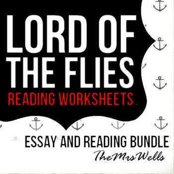 LOTF reading and Essay Bundle