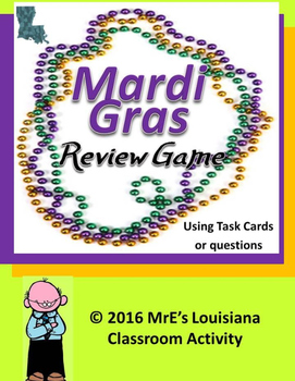 LOUISIANA  and a Mardi Gras Review Game