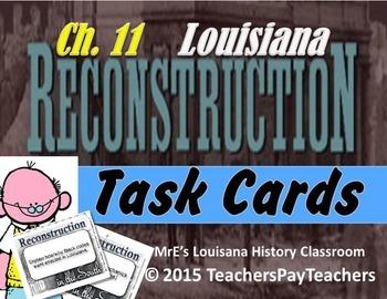 LOUISIANA - Ch. 11 Reconstruction Task Cards