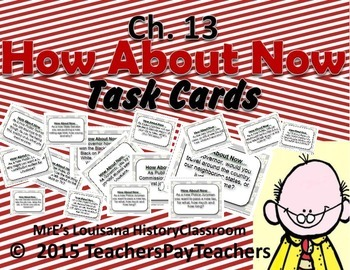 """LOUISIANA - Ch. 13 """"How Bout Now?"""" Task Cards"""