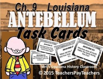 LOUISIANA - Ch. 9 Antebellum Era Task Cards