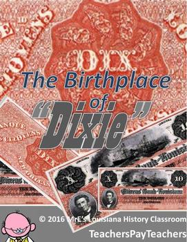 """LOUISIANA  The Birthplace of """"Dixie"""""""