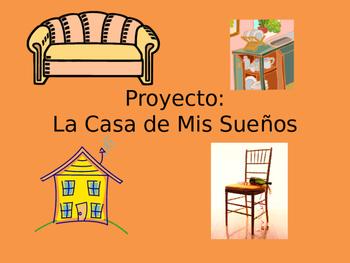 La Casa de Mis Suenos / My Dream House Project