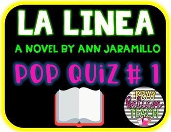 La Linea by Ann Jaramillo Pop Quiz #1 Pages 14-31