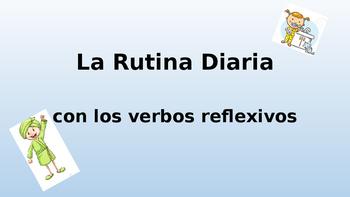 La Rutina - Reflexive Verbs