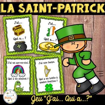 """La Saint-Patrick - jeu """"j'ai... qui a....?"""" - French St. P"""
