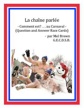 La chaîne parlée - être au Carnaval (question and answer r