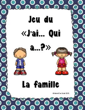 La famille - J'ai... Qui a...?
