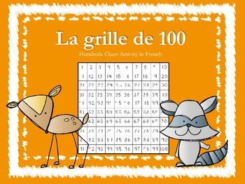 La grille de 100 - French Immersion Activity