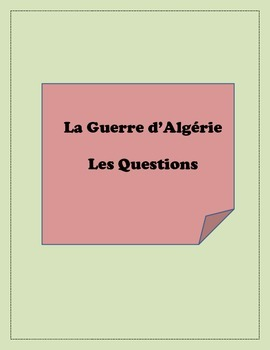 La guerre d'algérie: Questions about the Algerian War