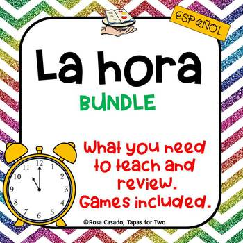 La hora Spanish telling time BUNDLE