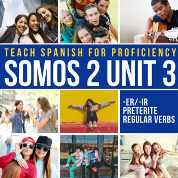 Spanish 2 Storytelling Unit 3 (-er/-ir preterite regular):