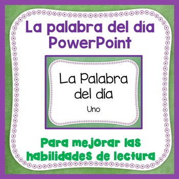 La palabra del día -  PowerPoint One - Spanish Sight Words
