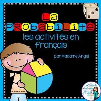 La probabilité - Probability Games and Activities in French