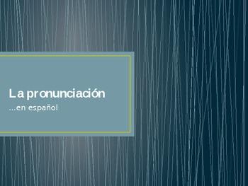 La pronunciacion en espanol, pronunciation guide for Spani