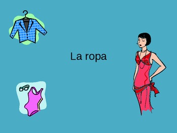 La ropa PowerPoint Spanish Clothing Vocabulary PPT