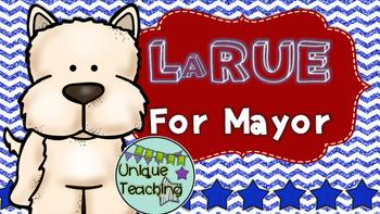 LaRue For Mayor: Mini-Lesson