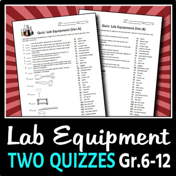 Lab Equipment - 2 Quizzes {Editable}