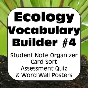 Ecology Terms FOUR: Glossary of Terms and Quiz
