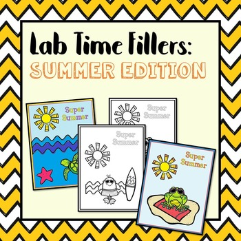 Lab Time Fillers: Summer Edition